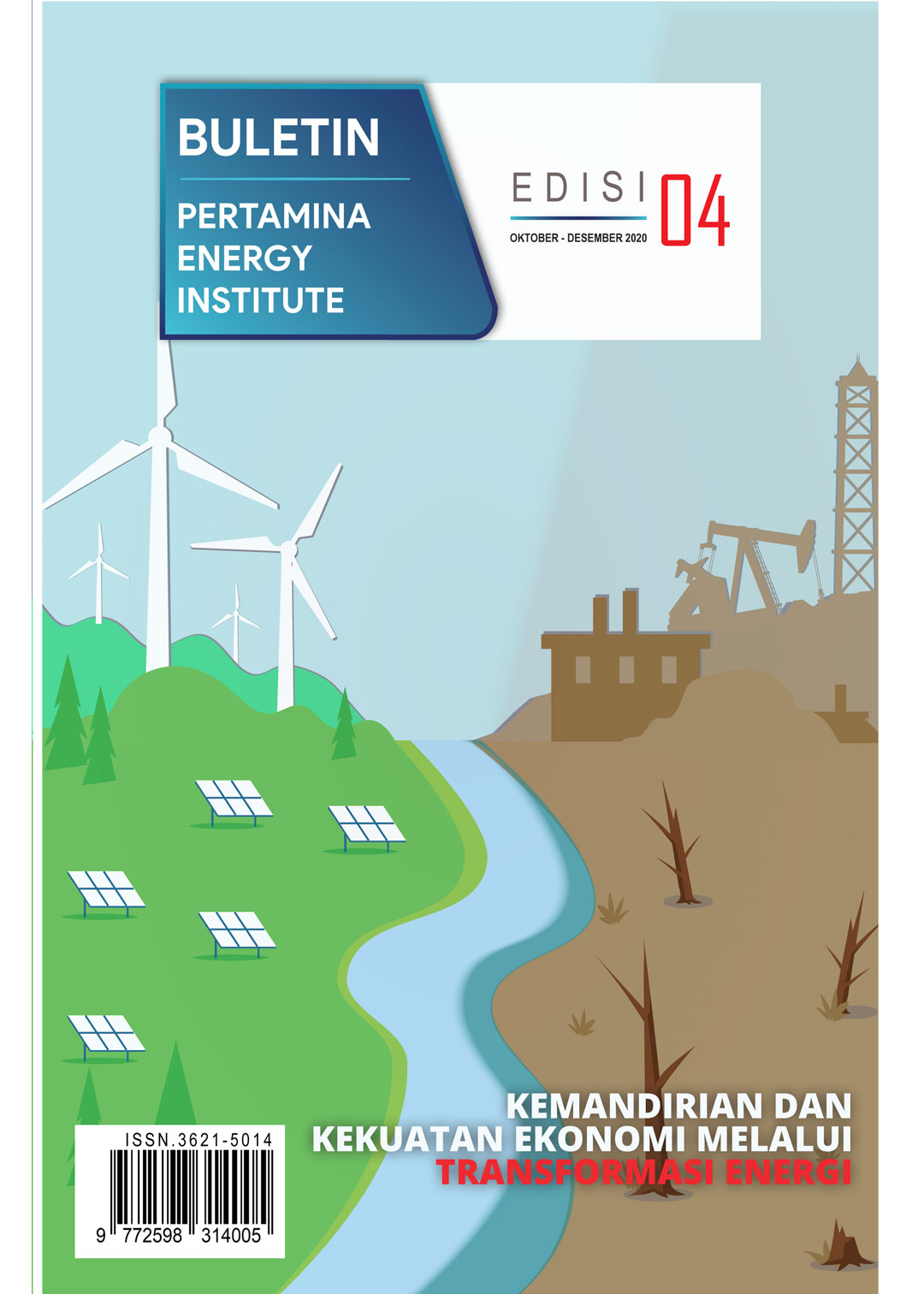 Pertamina Energy Institute - Edisi 04 (Oktober - Desember 2020)