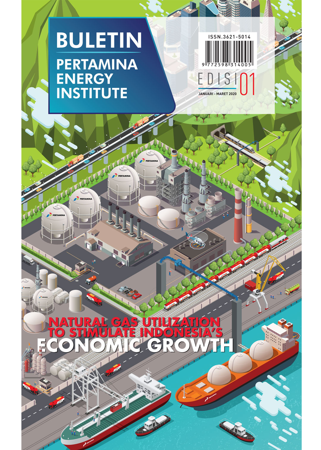 Pertamina Energy Institute - Edisi 01 (Januari - Maret 2020)