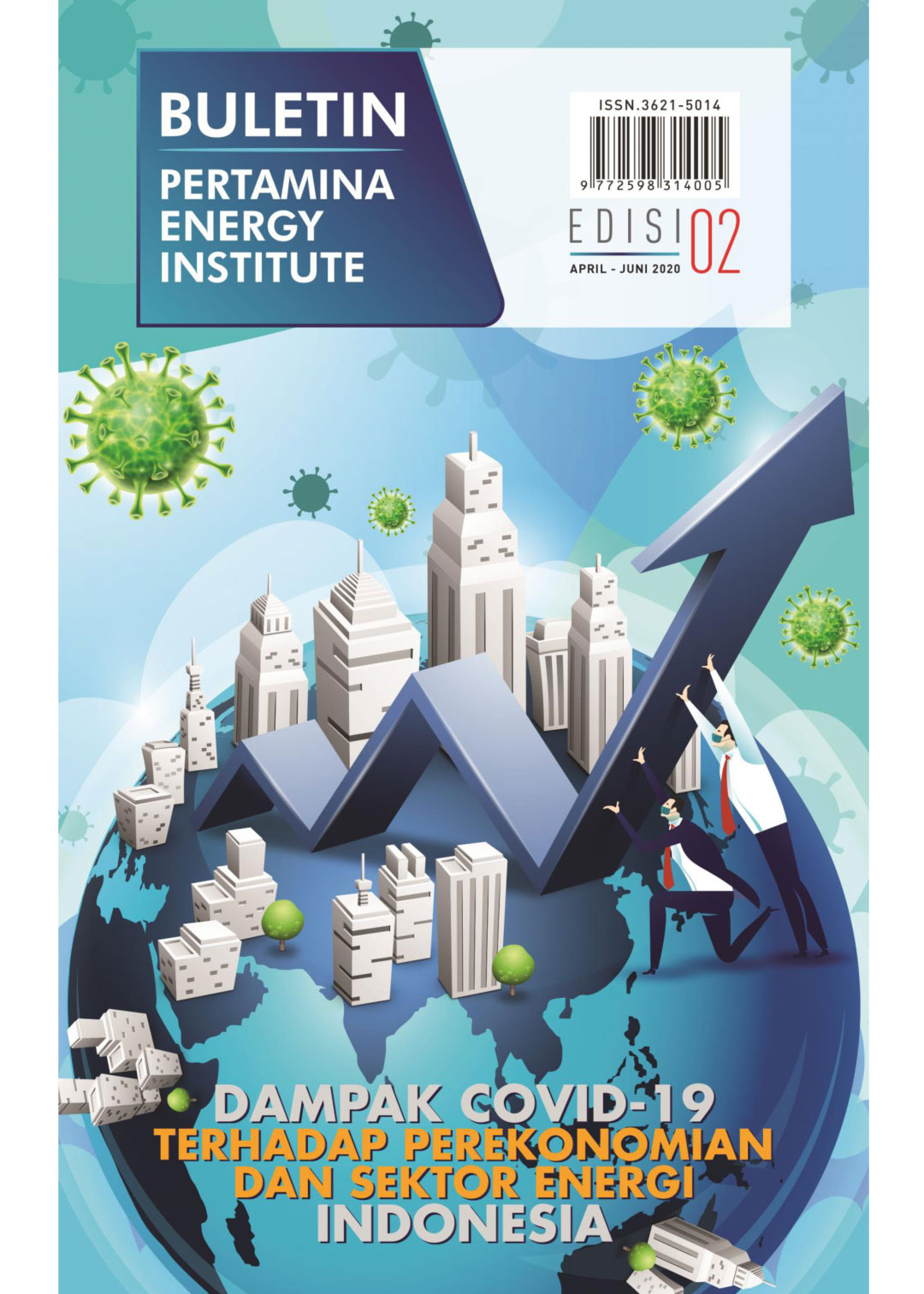 Pertamina Energy Institute - Edisi 02 (April - Juni 2020)