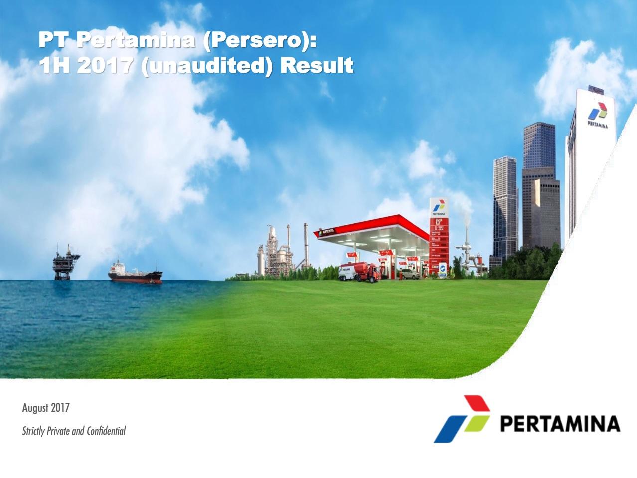 Presentation Pertamina 1H 2017 Unaudited