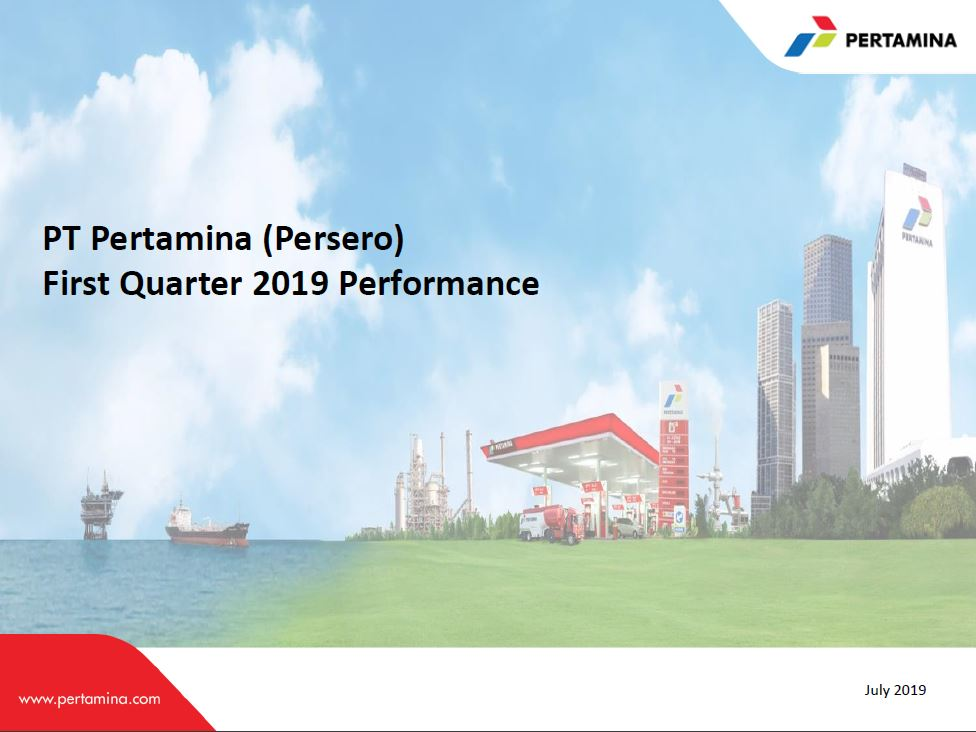 Pertamina Performance Q1 2019 Unaudited